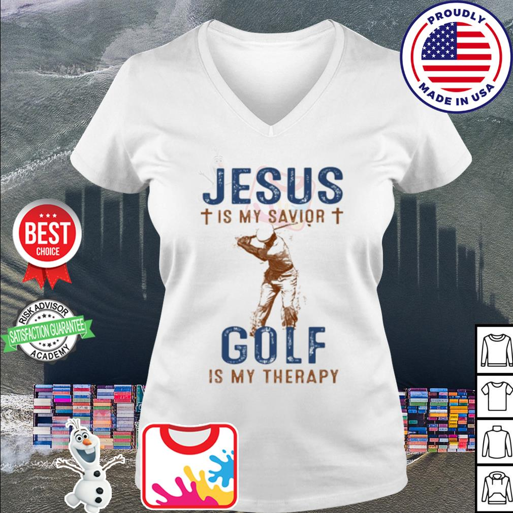 Jesus is my Savior Golf is my therapy s v-neck t-shirt