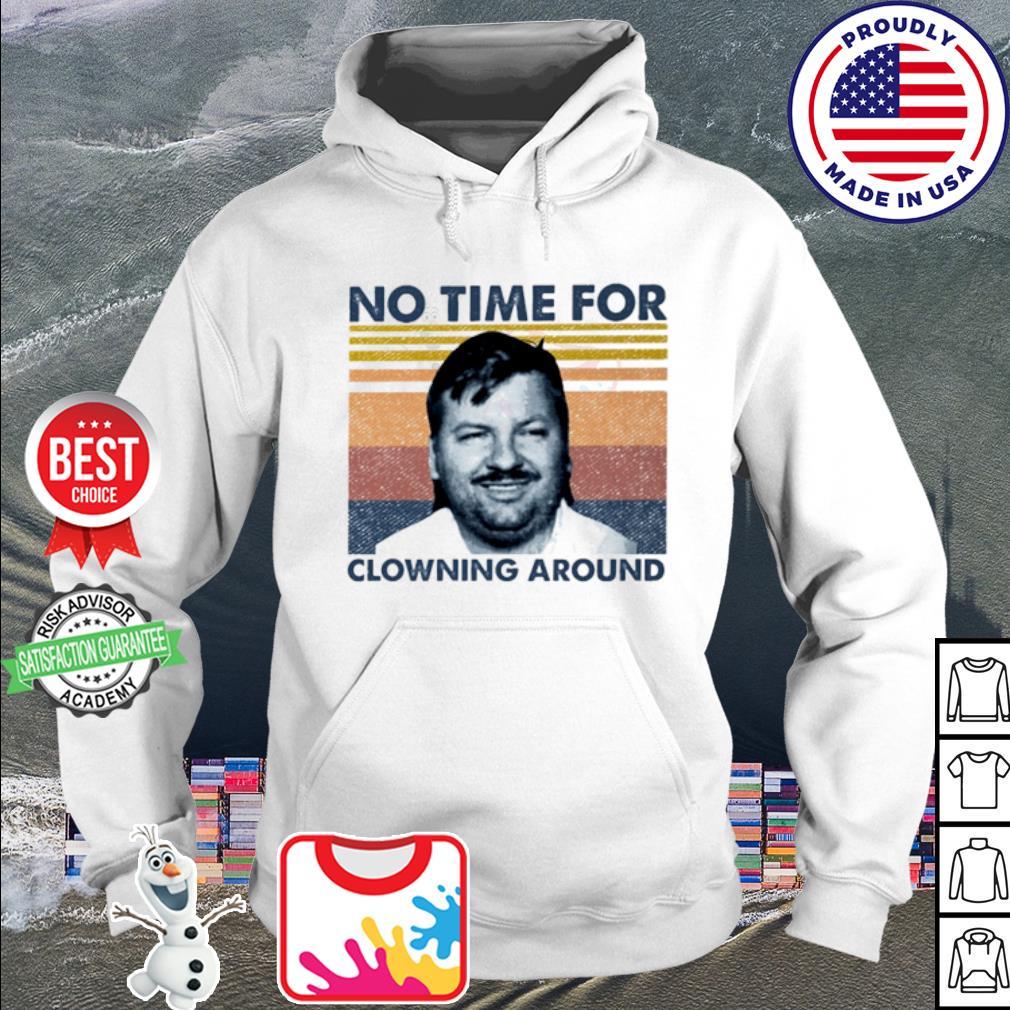 John Wayne Gacy no time for clowning around vintage s hoodie