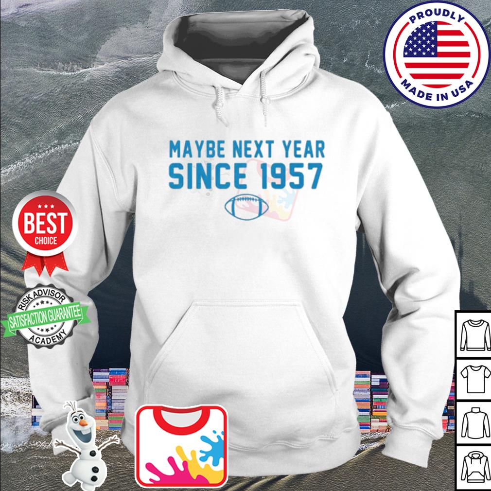 Maybe next year since 1957 Rugby s hoodie
