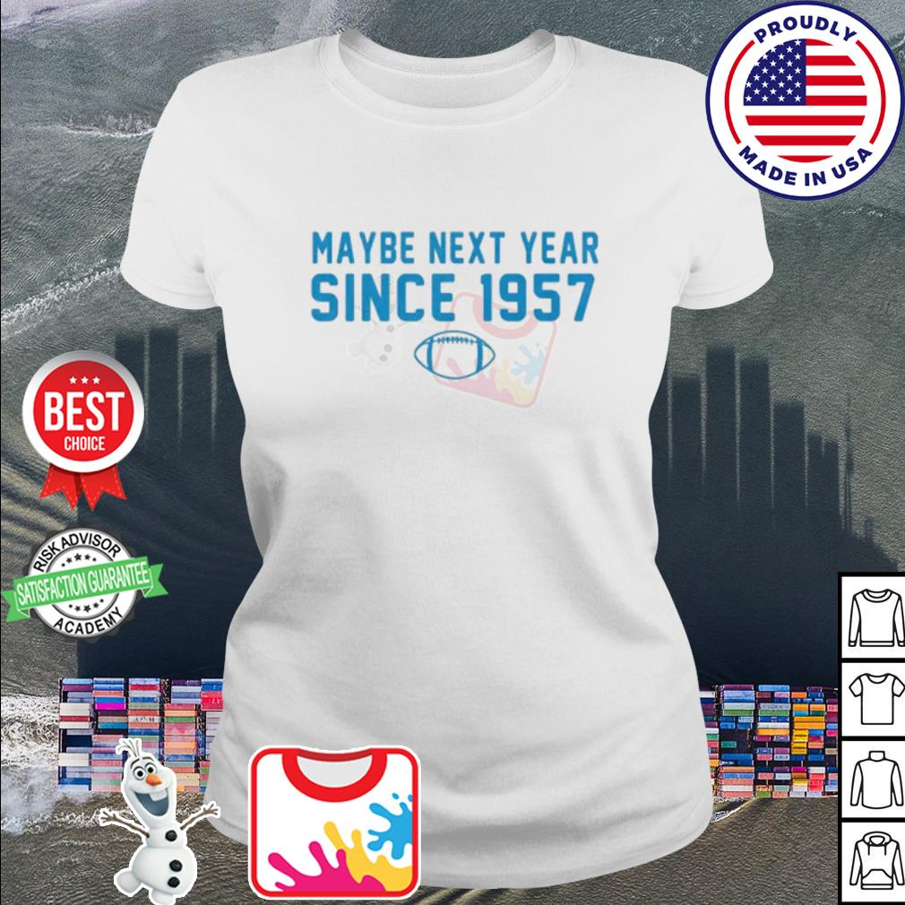 Maybe next year since 1957 Rugby s ladies tee
