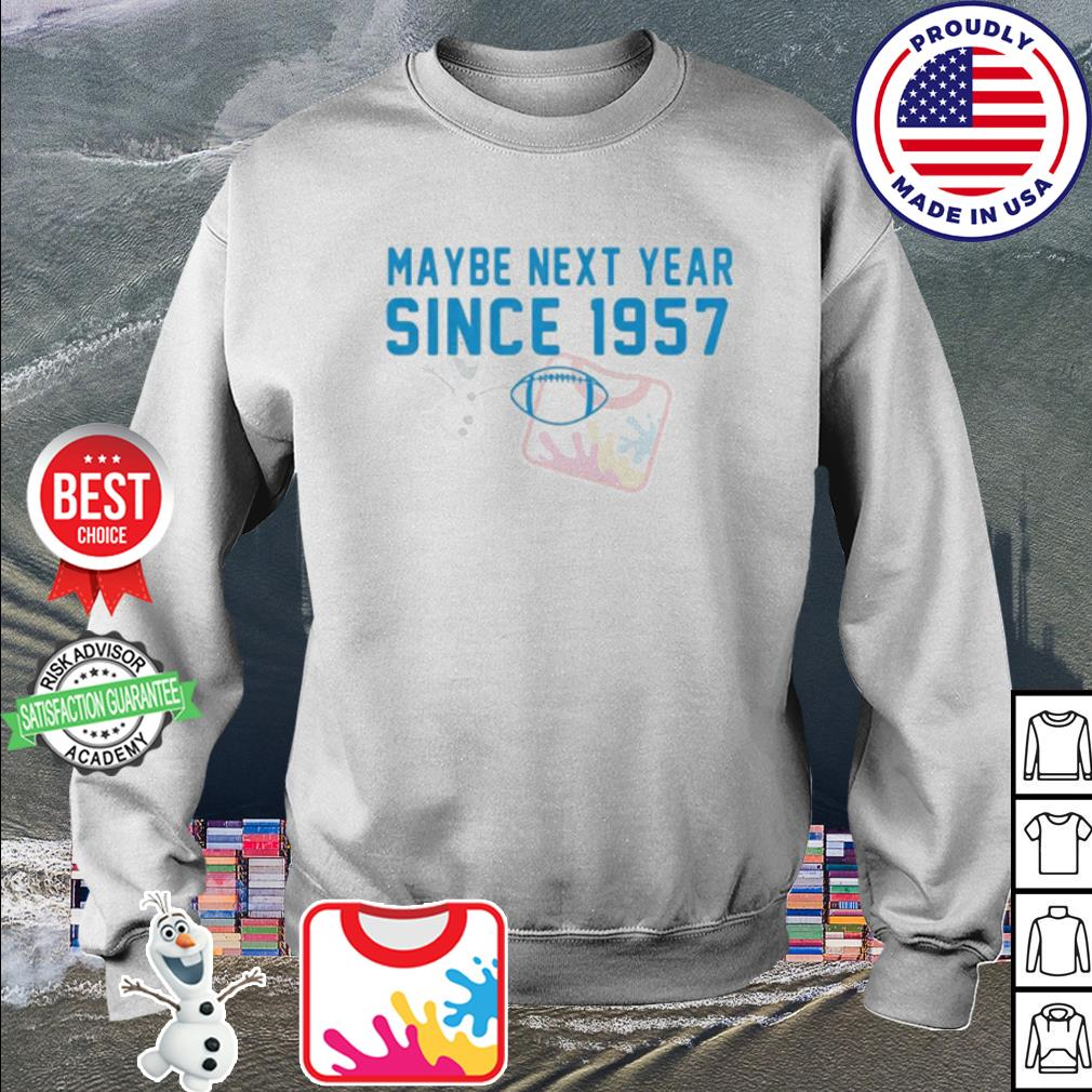 Maybe next year since 1957 Rugby s sweater