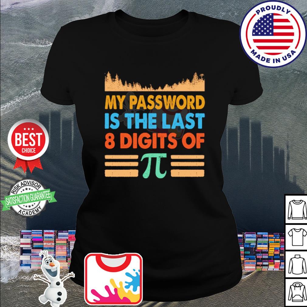 My password is the last 8 digits of Pi vintage s ladies tee
