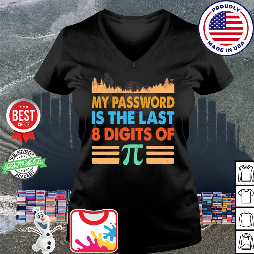 My password is the last 8 digits of Pi vintage s v-neck t-shirt