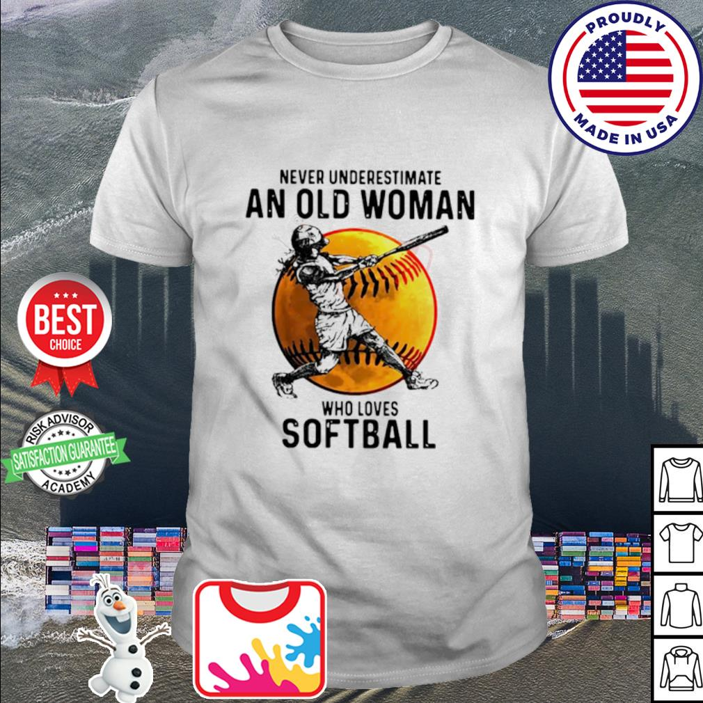 Never underestimate an old woman who loves softball Basketball shirt