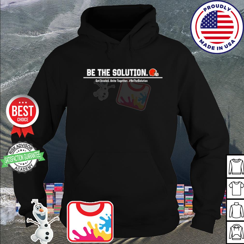 Odell Beckham be the solution get Involved unite together s hoodie
