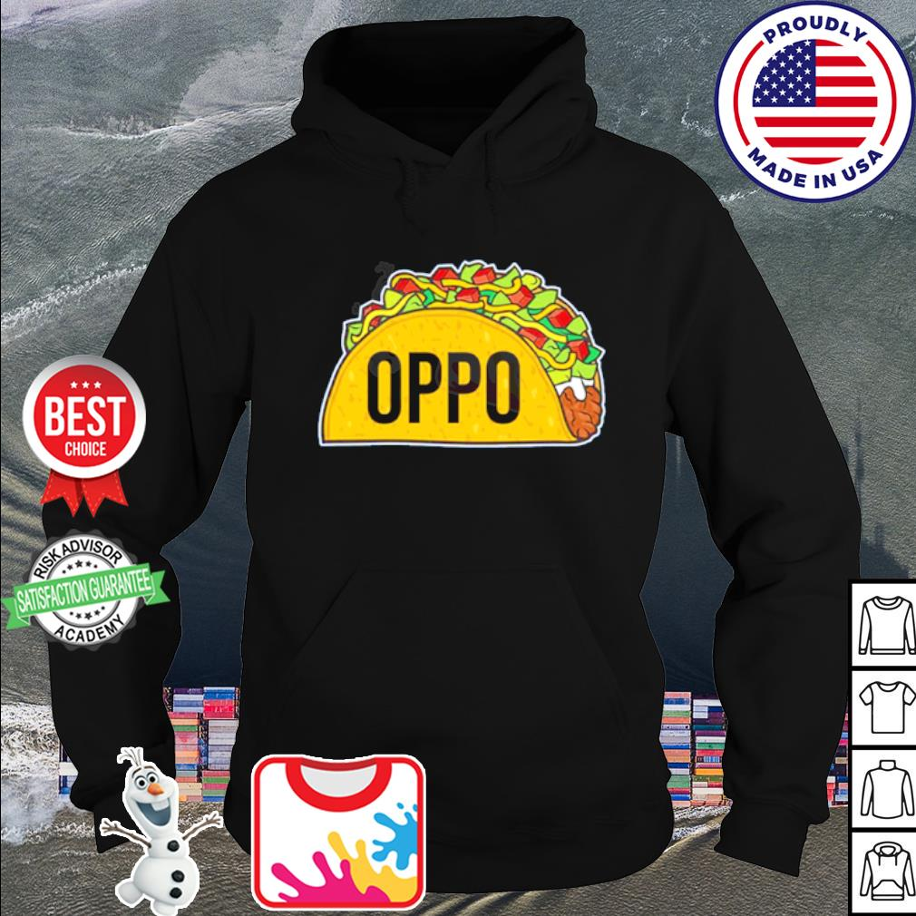 Official Oppo Taco s hoodie