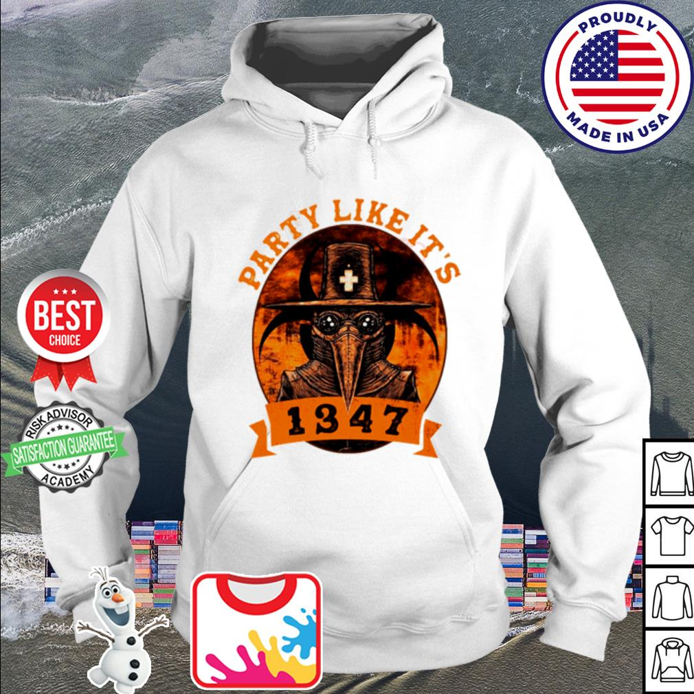 Party like it 1347 funny Boardgame s hoodie