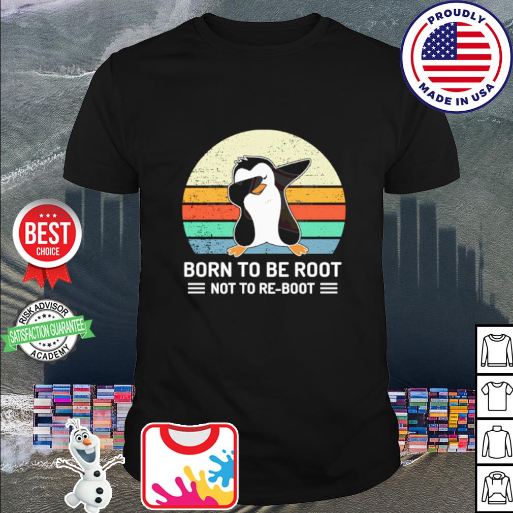 Penguins Dabbing born to be root not to Be boot vintage shirt