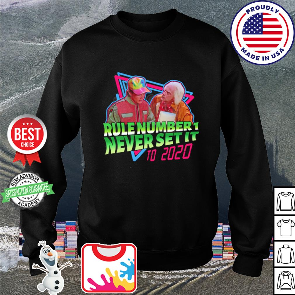 Rule number 1 never set it to 2020 s sweater