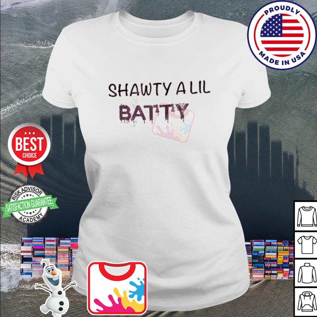Shawty a lil batty s ladies tee