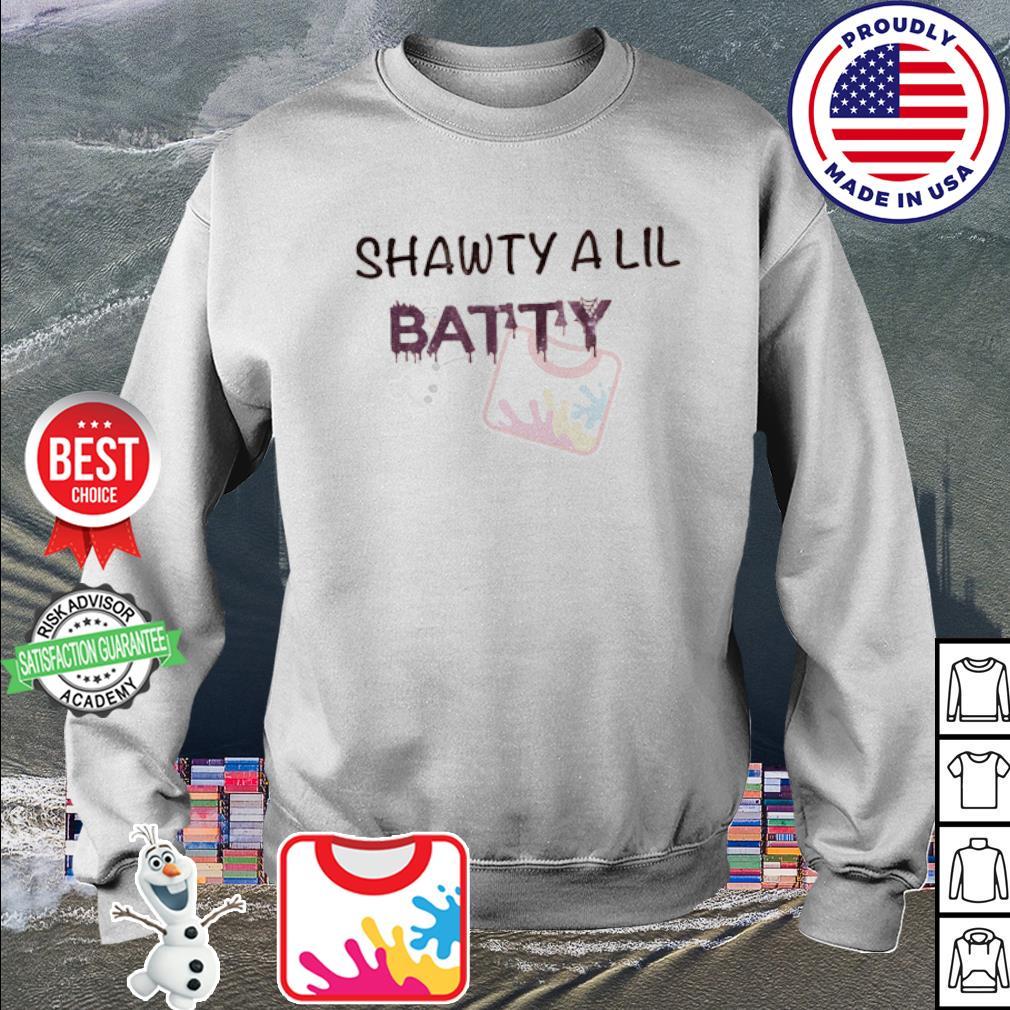 Shawty a lil batty s sweater