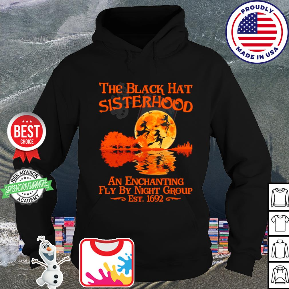 The black hat sisterhood an enchanting fly by night group est 1692 s hoodie