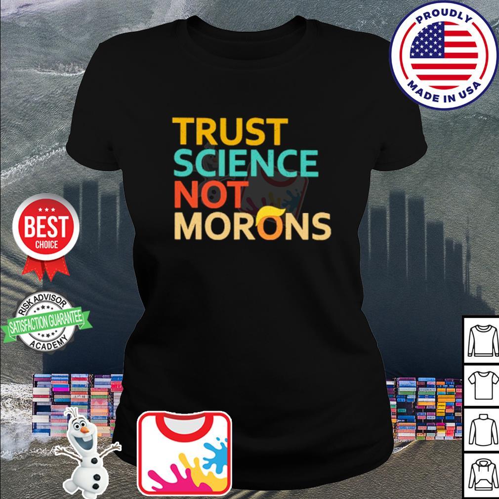 Trust science not Morons Donald Trump s ladies tee