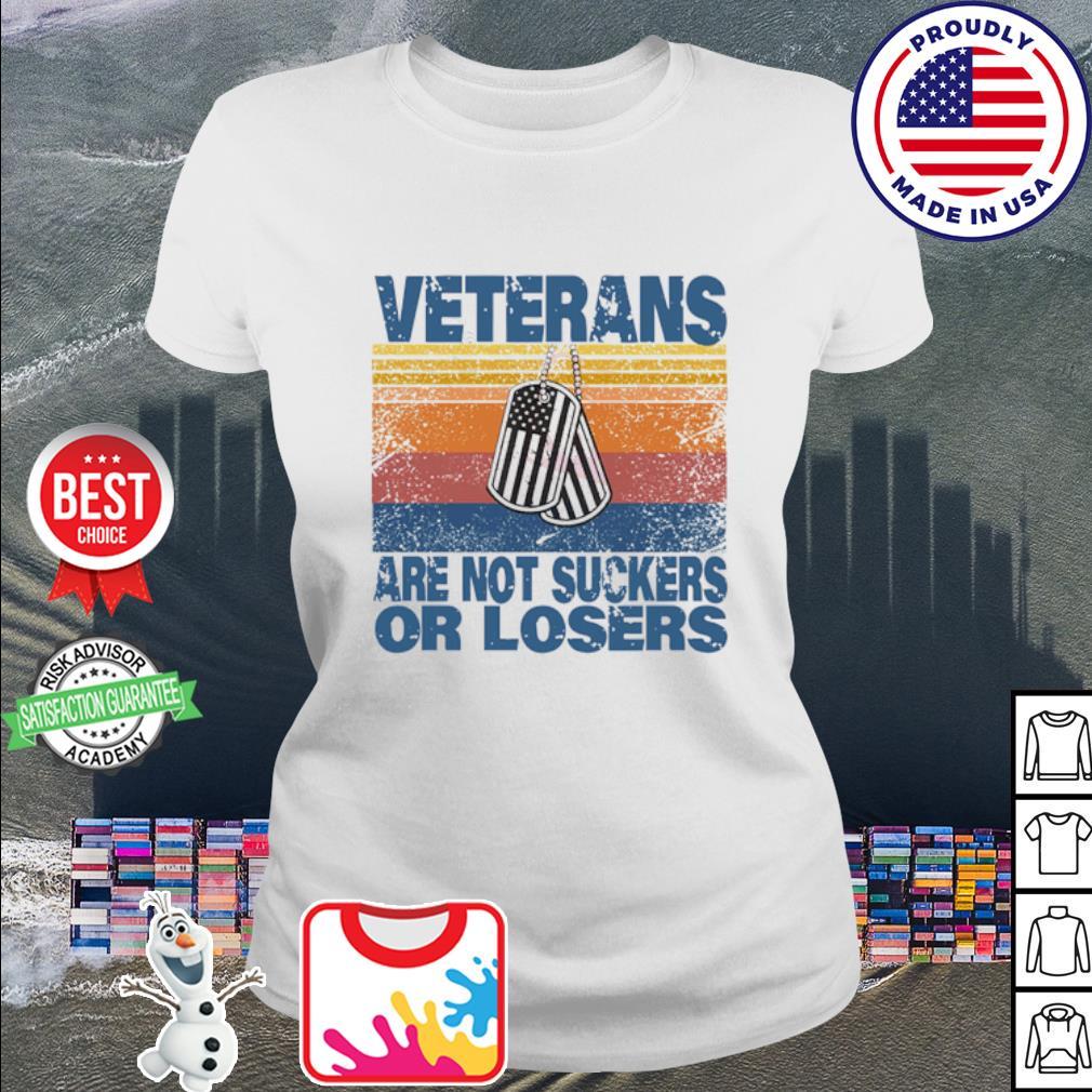 Veterans are not suckers or losers vintage s ladies tee