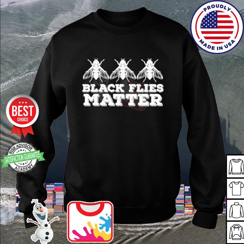 Black flies matter s sweater