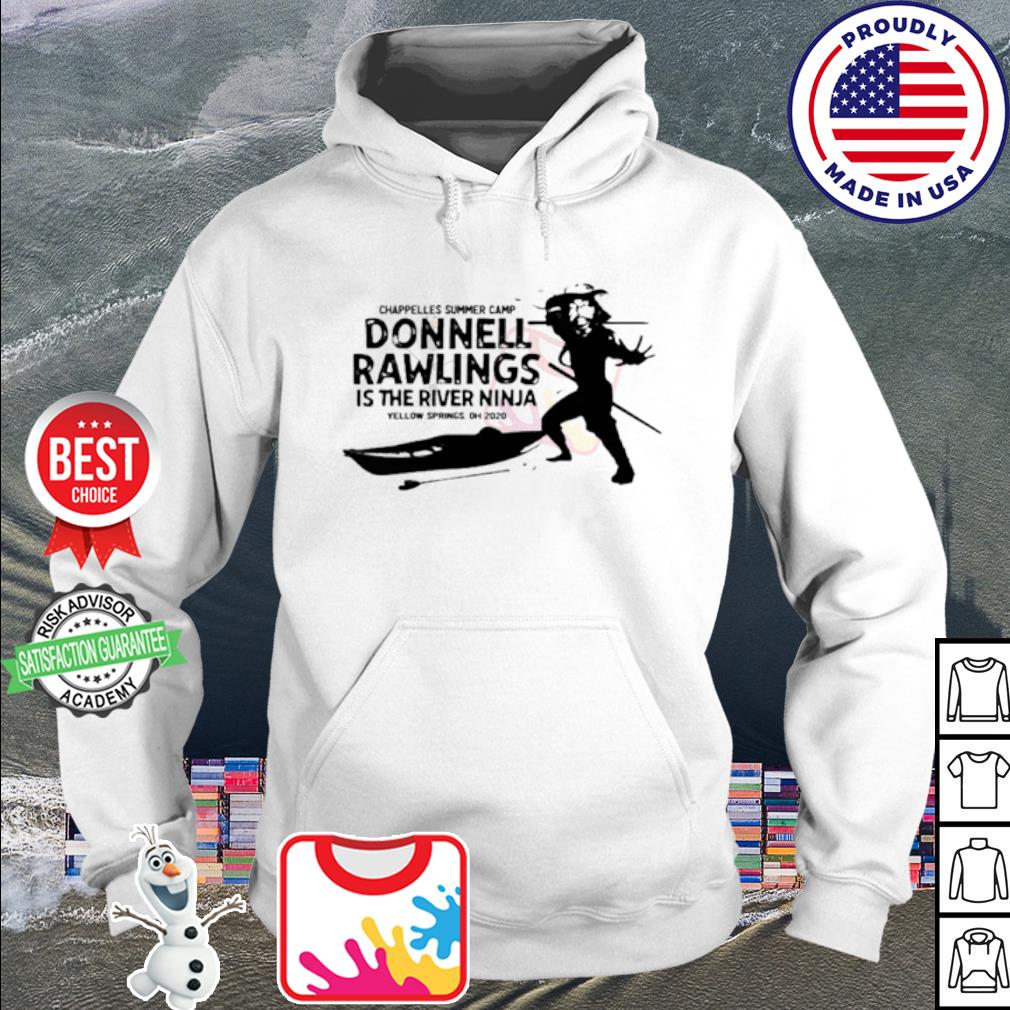 Chappelle's summer camp donnell rawlings is the river ninja s hoodie