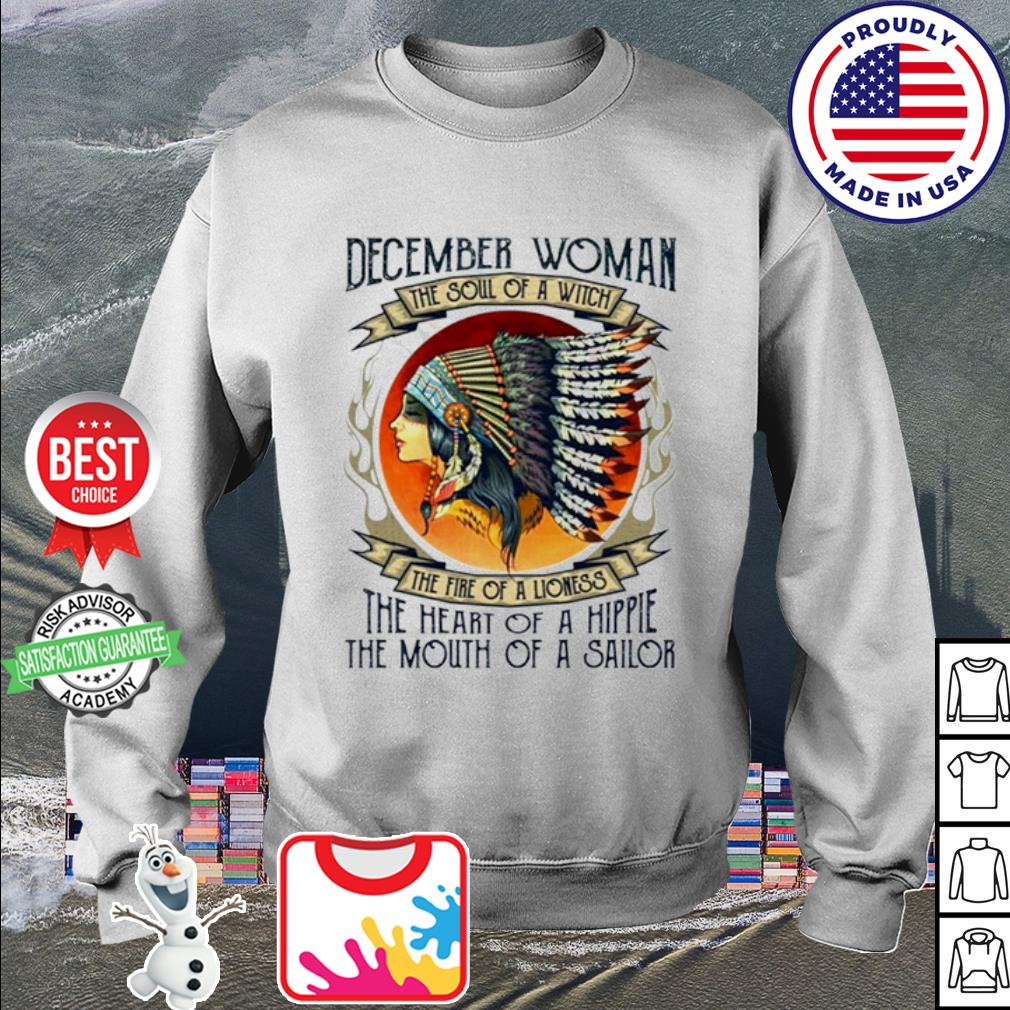 December woman the soul of a witch the fire of a lioness Native American s sweater