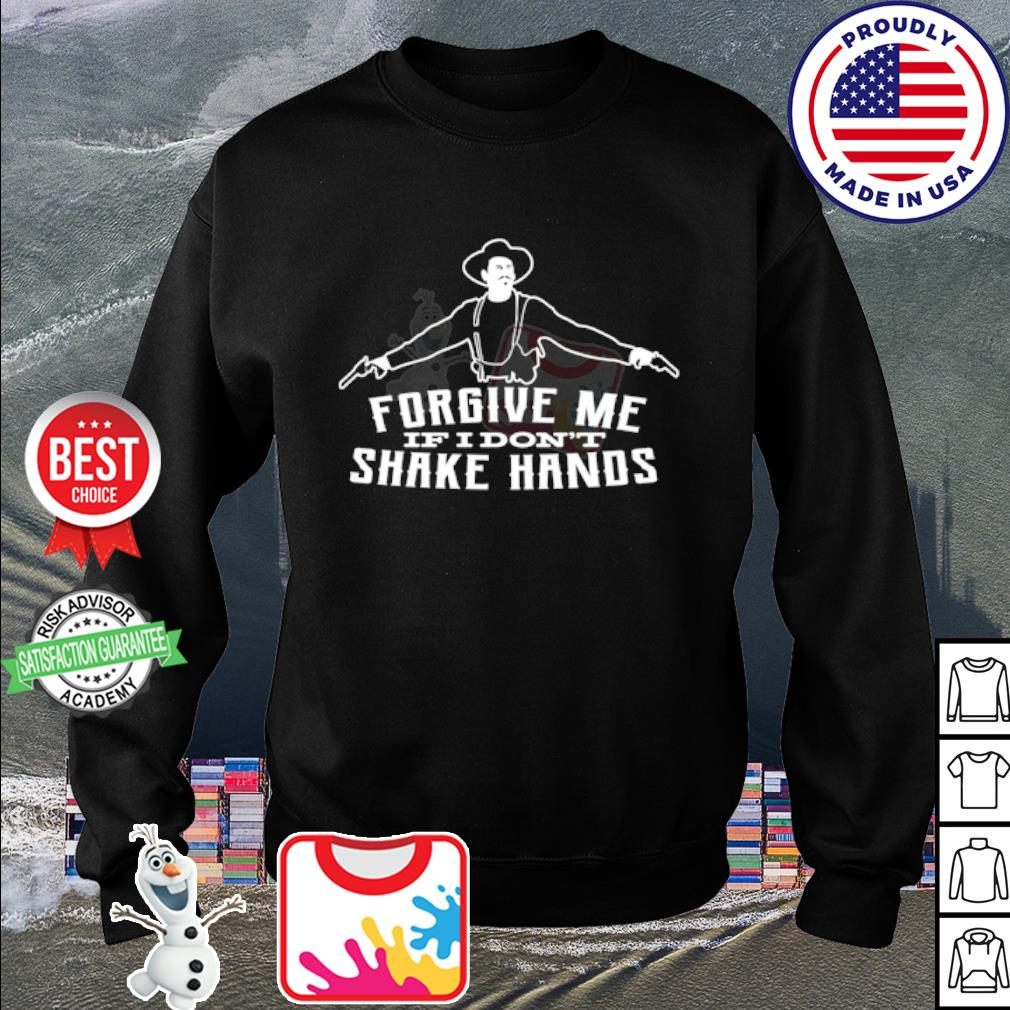 Forgive me if I don't shake hands s sweater