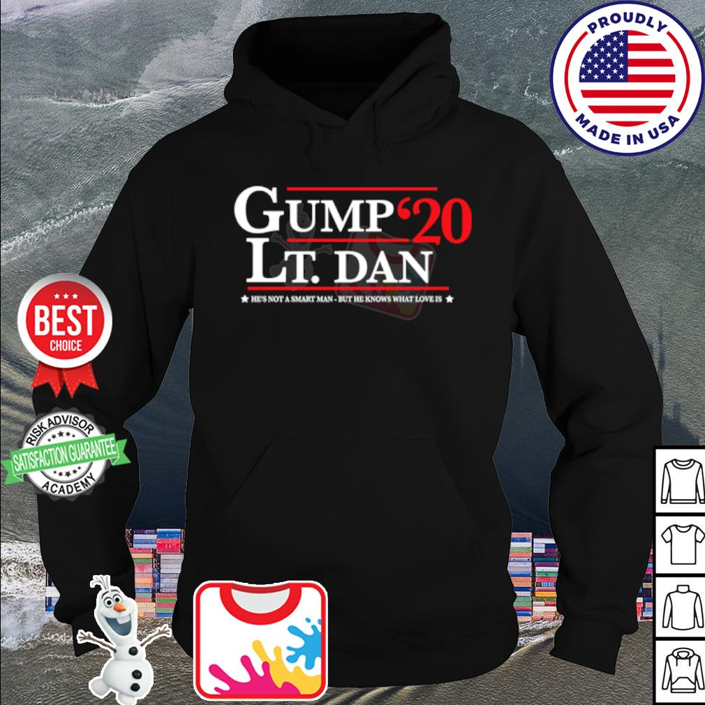 Gump Lt. Dan 2020 he's not a smart man but he knows what love is s hoodie