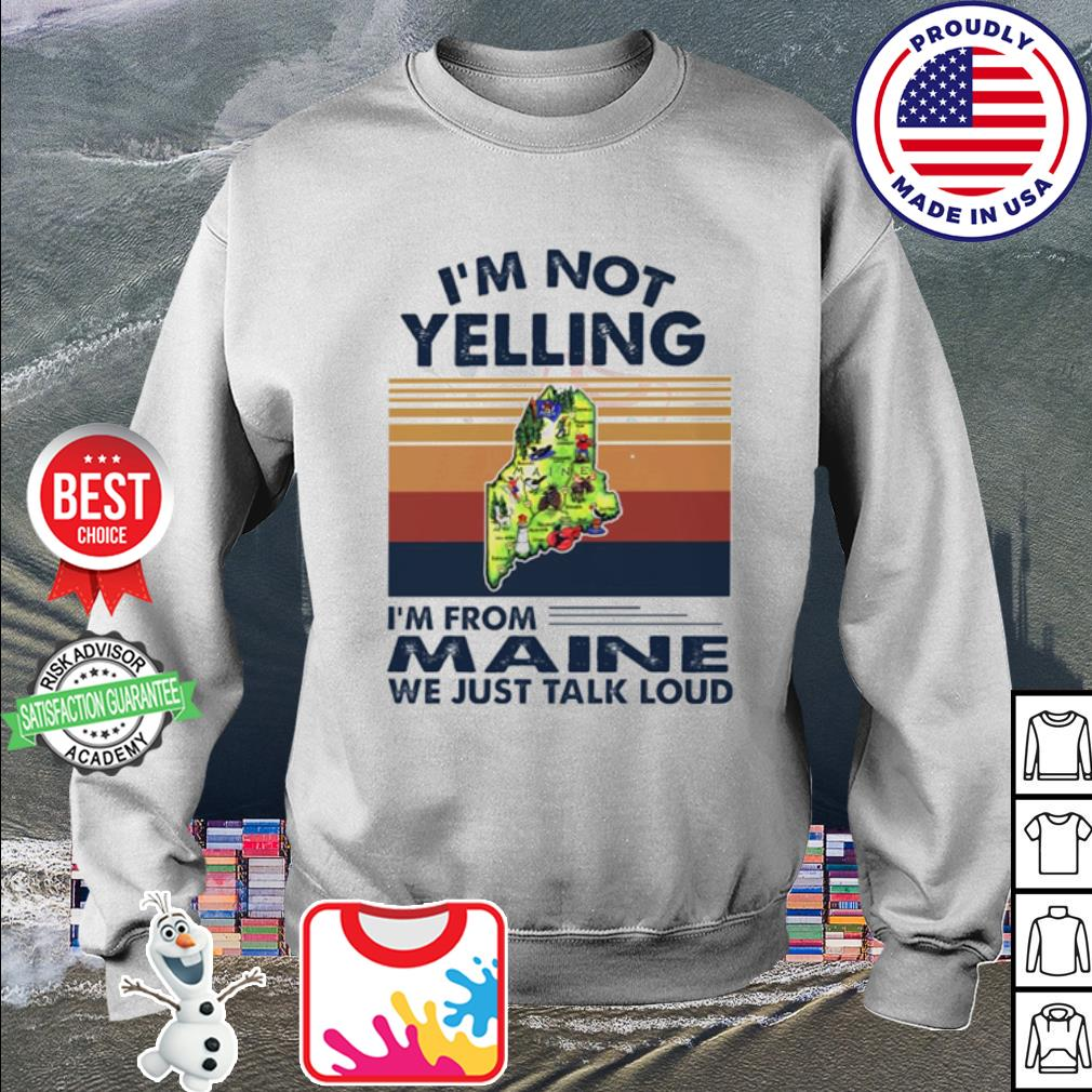 I'm not yelling I'm from Maine we just talk loud vintage s sweater