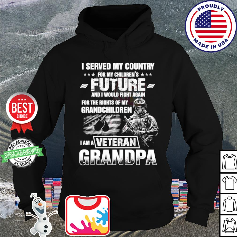 I served my country for my children's future and I would fight again s hoodie