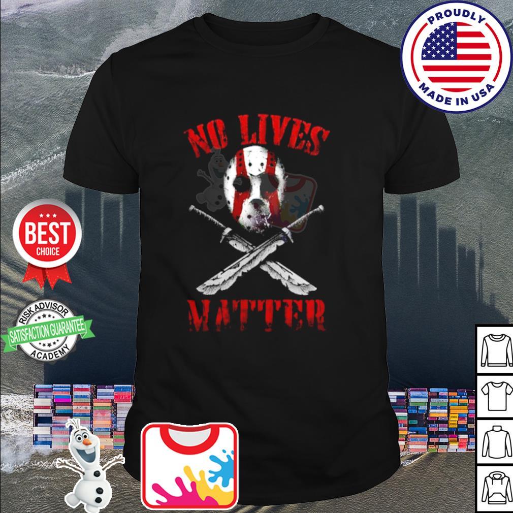 Jason Voorhees No lives matter shirt