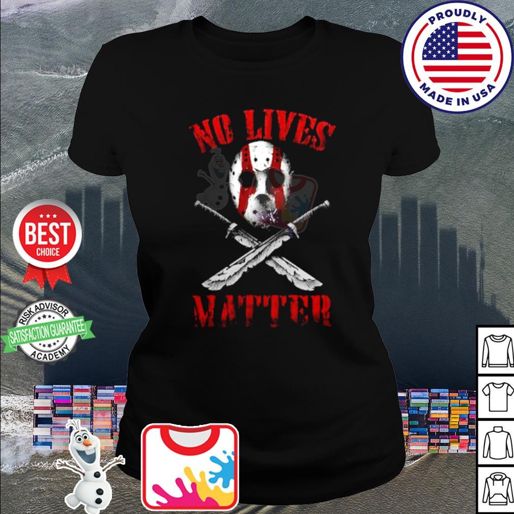 Jason Voorhees No lives matter s shirt