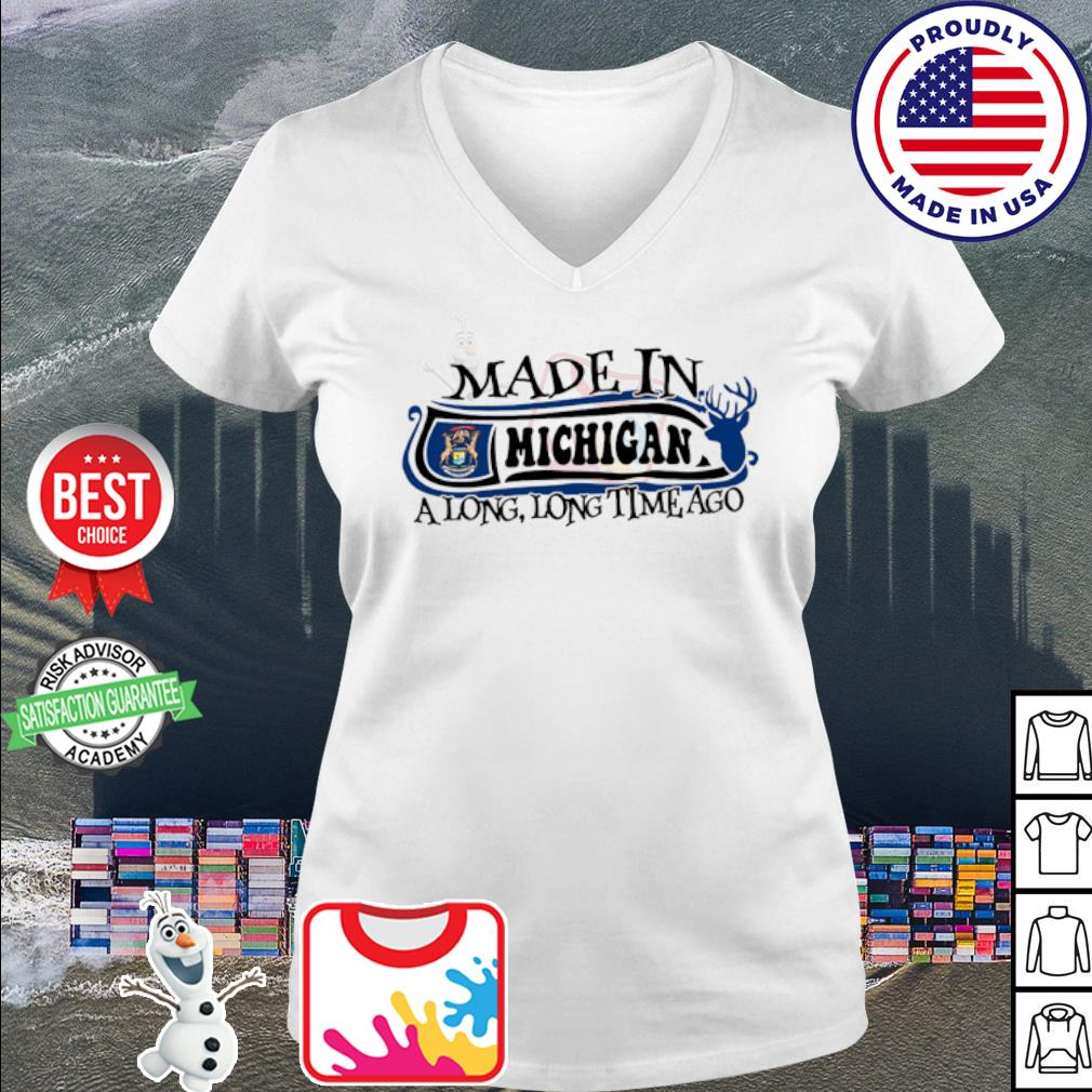 Made in Michigan a long long time ago s v-neck t-shirt