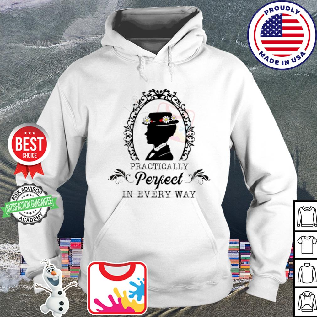 Mary Poppins practically perfect in every way s hoodie