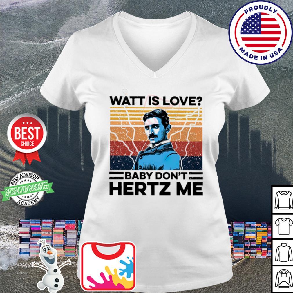Nikola Tesla Watt is love baby don't hertz me vintage s v-neck t-shirt