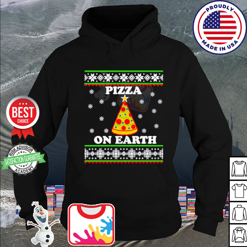 Pizza on earth Christmas s hoodie