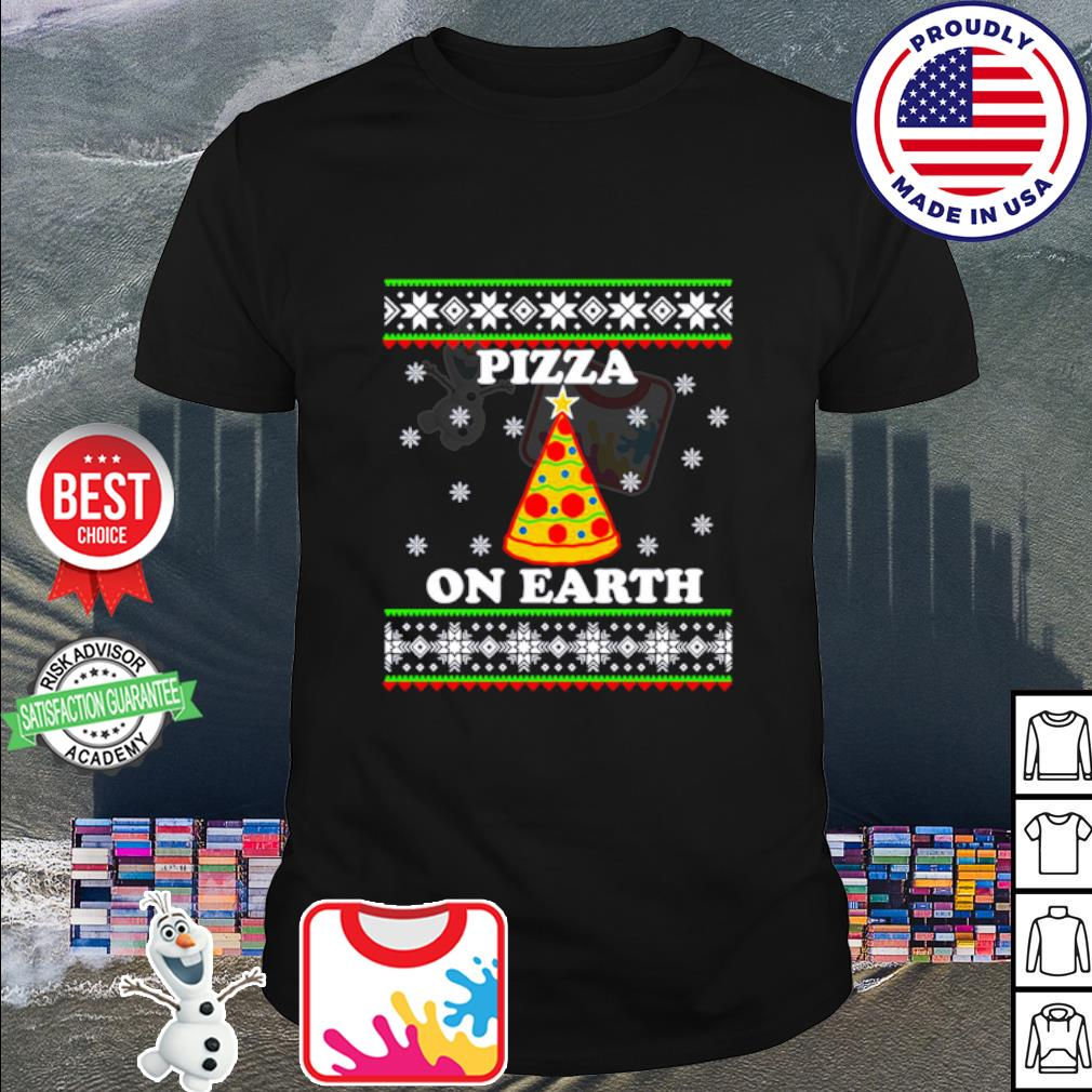 Pizza on earth Christmas shirt