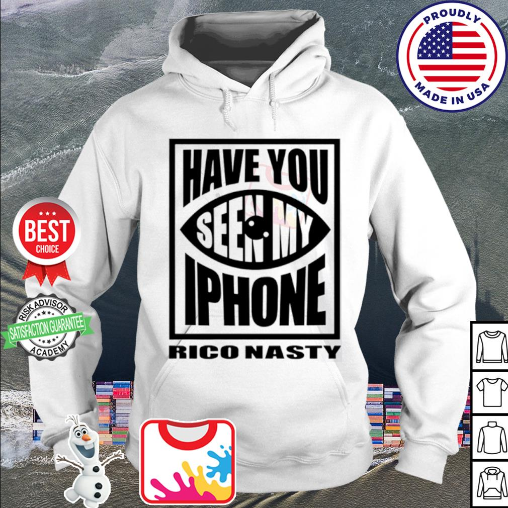 Rico nasty have you seen my iPhone s hoodie