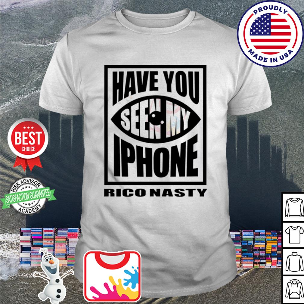 Rico nasty have you seen my iPhone shirt