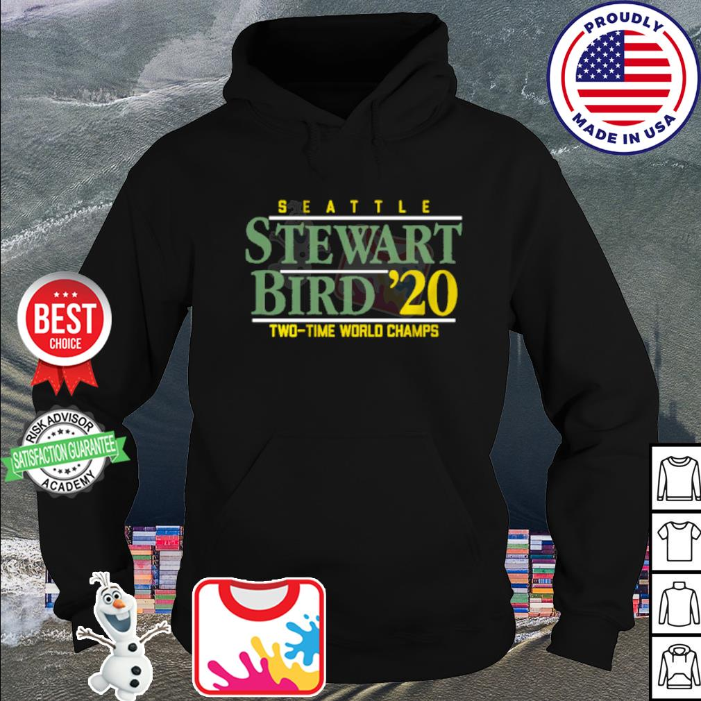 Seattle Stewart Bird 2020 Two time world Champs s hoodie