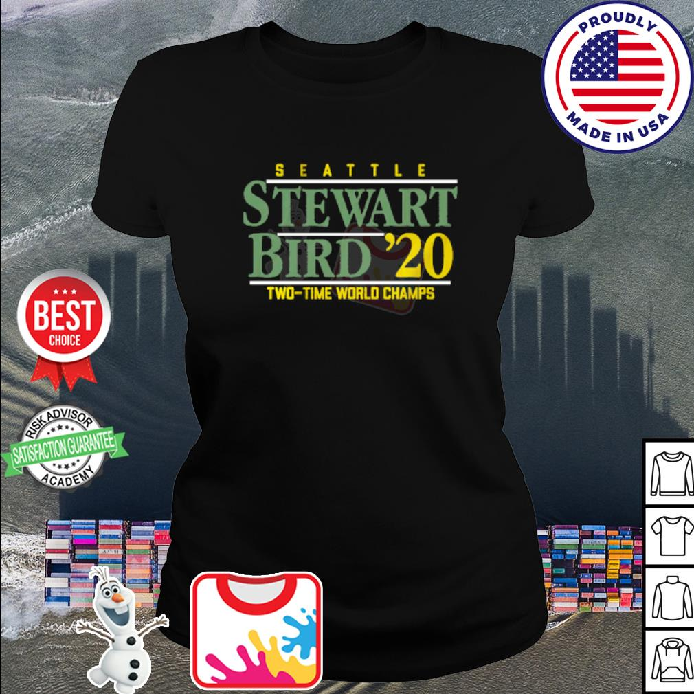Seattle Stewart Bird 2020 Two time world Champs s ladies tee