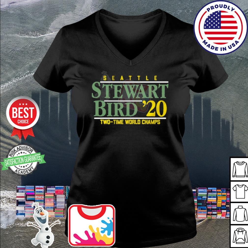 Seattle Stewart Bird 2020 Two time world Champs s v-neck t-shirt