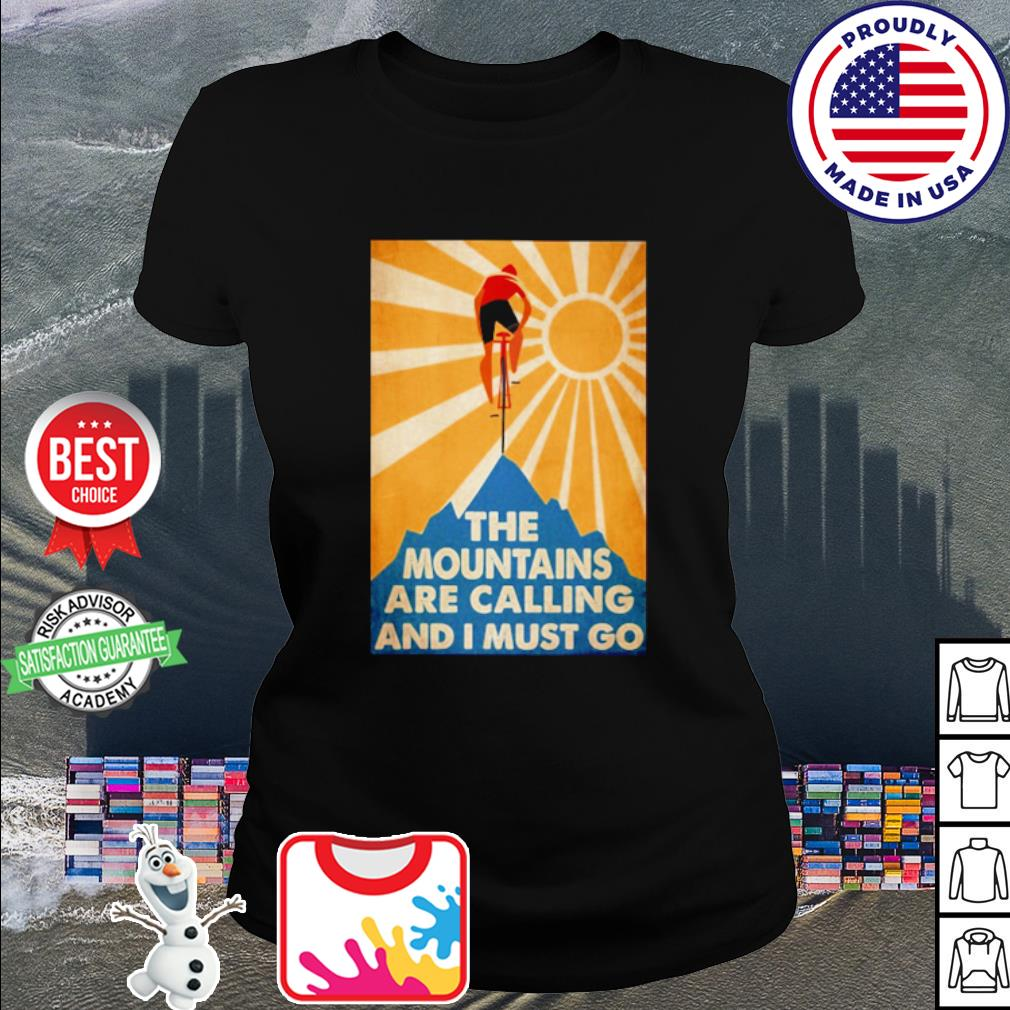 The mountains are calling and I must go Bicycle s ladies tee