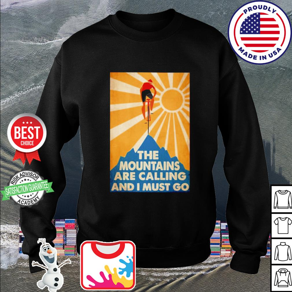 The mountains are calling and I must go Bicycle s sweater