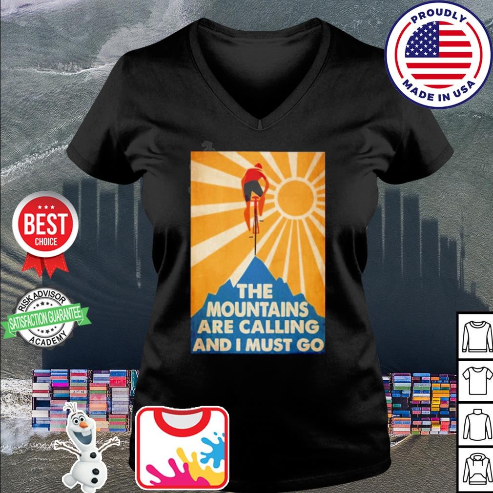 The mountains are calling and I must go Bicycle s v-neck t-shirt