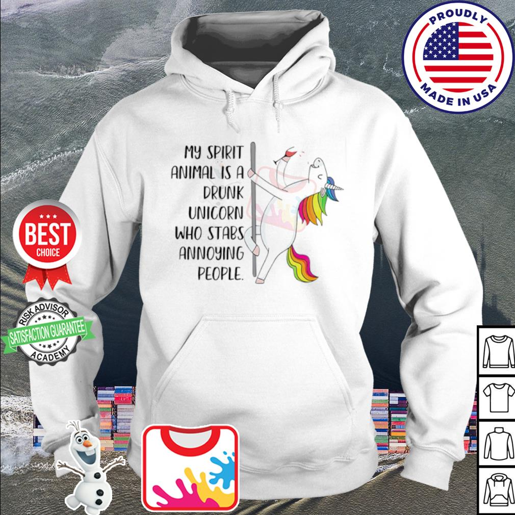 My spirit animal is a drunk unicorn who stabs annoying people s hoodie