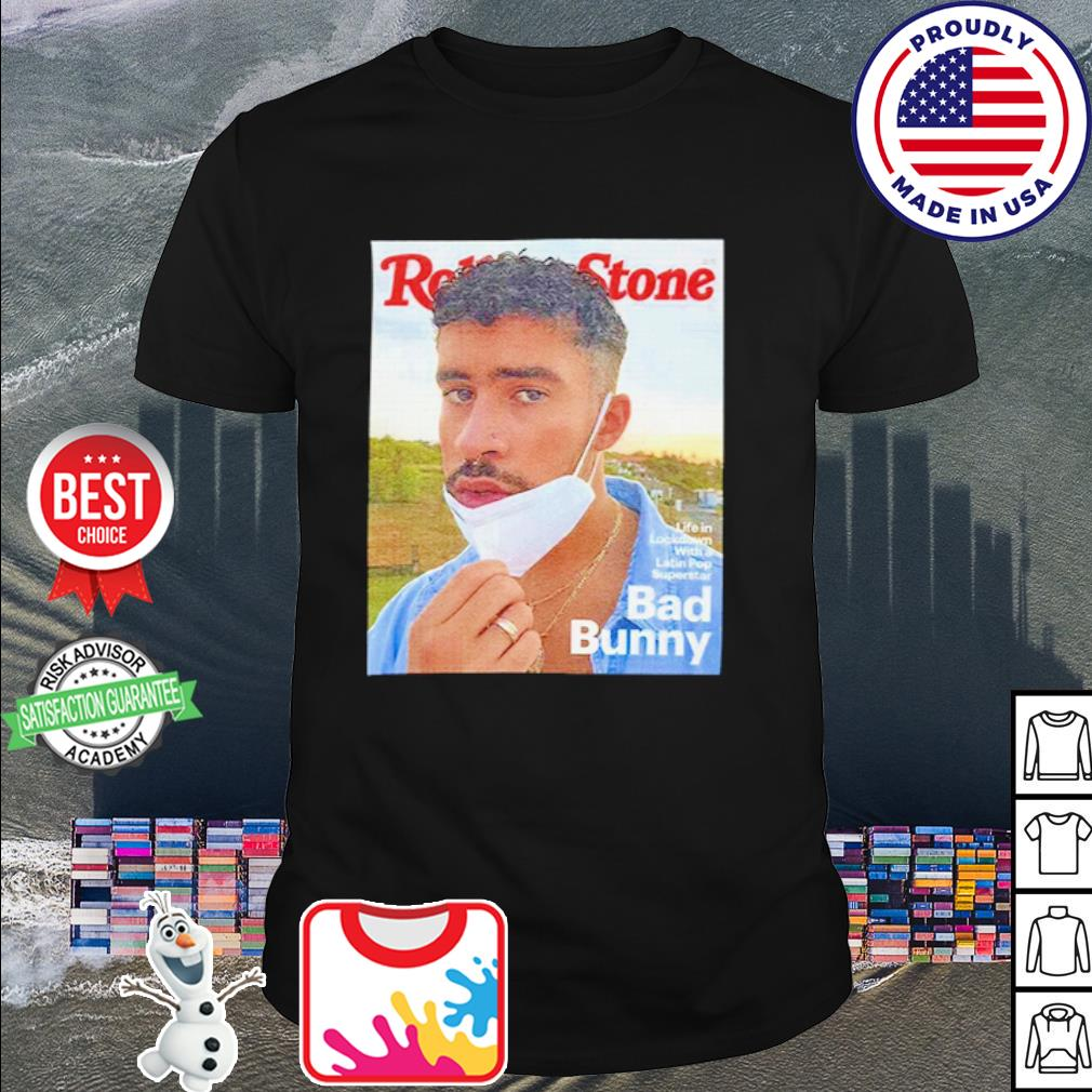 Rolling stone life in lockdown latip pop superstar bad bunny shirt