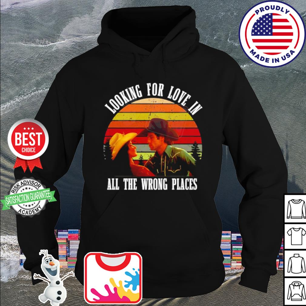 Urban Cowboy Looking For Love In All The Wrong Places vintage s hoodie